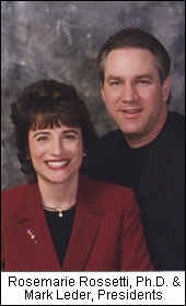 Rosermarie Rossetti, Ph.D. and Mark Leder