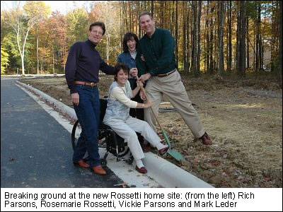 Breaking ground at the new Rossetti home site